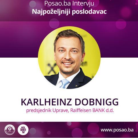 Karlheinz Dobnigg: Naši uposlenici su naš najvažniji kapital