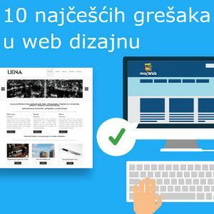 Često dizajneri zaborave da web stranica koju kreiraju nije namijenjena za njih, već treba biti prilagođena potrebama korisnika.