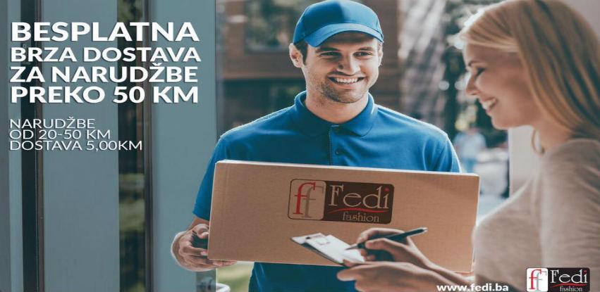 Fedi besplata i brza dostava za kupovinu proizvoda veću od 50 KM