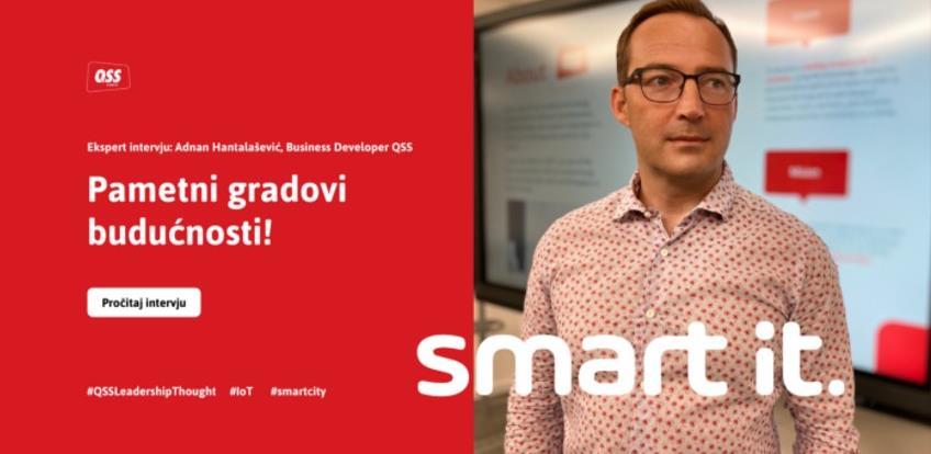 Adnan Hantalašević, stručnjak za IoT: Smart nije samo riječ, to je STAV