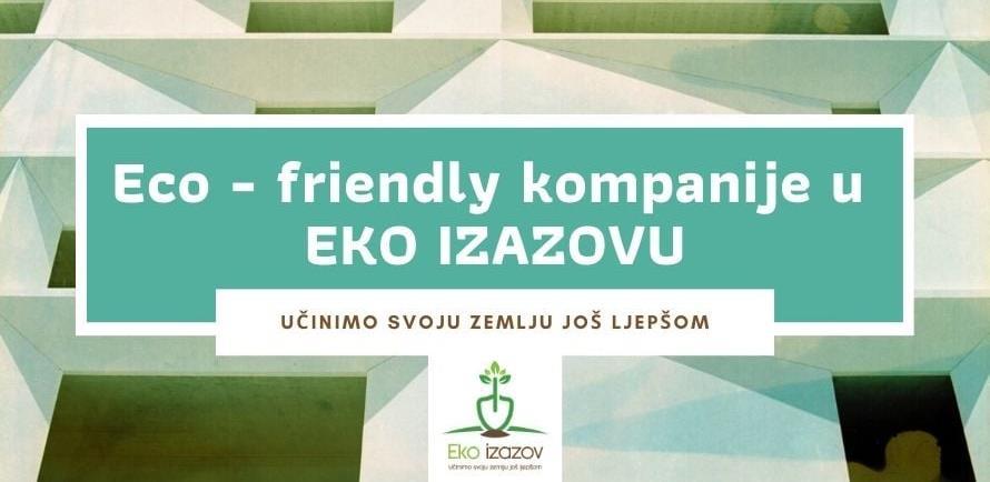 Poziv na eko izazov: Da li je i vaša kompanija eco-friendly?
