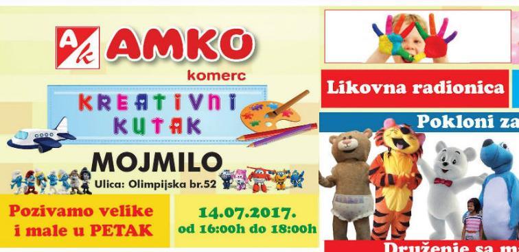 Zabava za najmlađe u petak 14. jula u Amko marketu na Mojmilu