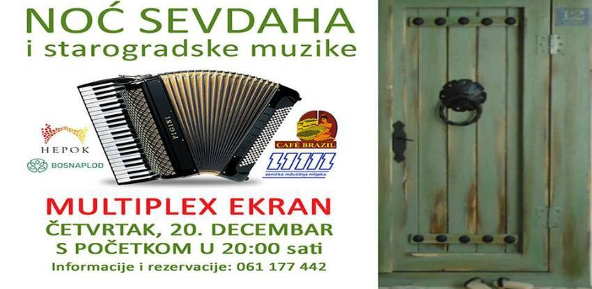 Noćsevdaha i starogradske muzike u Multuplexu Ekran Zenica