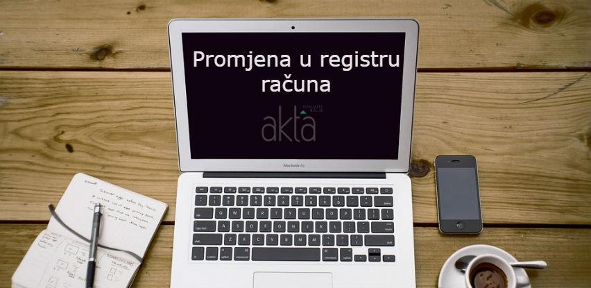"""""""Promjena u registru računa"""" - Dodatna usluga na poslovnom portalu Akta.ba"""