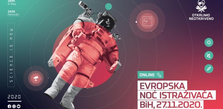 Evropska noć istraživača Bosne i Hercegovine 2020. 'Otkrijmo neotkriveno!'
