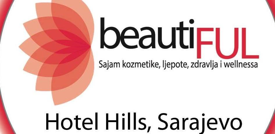 U Sarajevu prvi sajam kozmetike, ljepote, zdravlja i wellnessa, beautiFUL2019