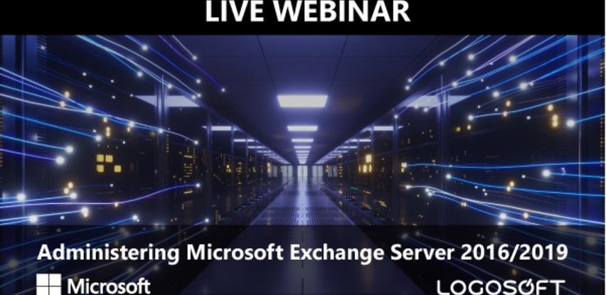 Logosoft webinar: Administering Microsoft Exchange Server 2016/2019