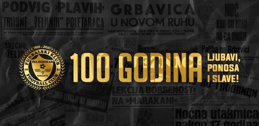 Fudbalski klub Željezničar: 100. rođendan Gospodina