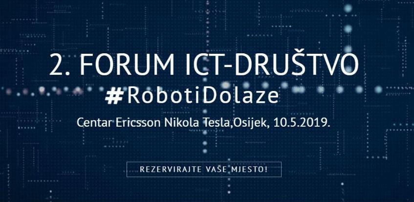"2. Međunarodni forum ICT – društvo - ""Roboti dolaze"""