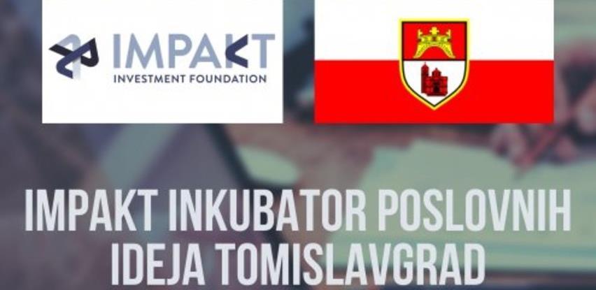 Podrška razvoju poduzetništva u Tomislavgradu kroz Impakt inkubator