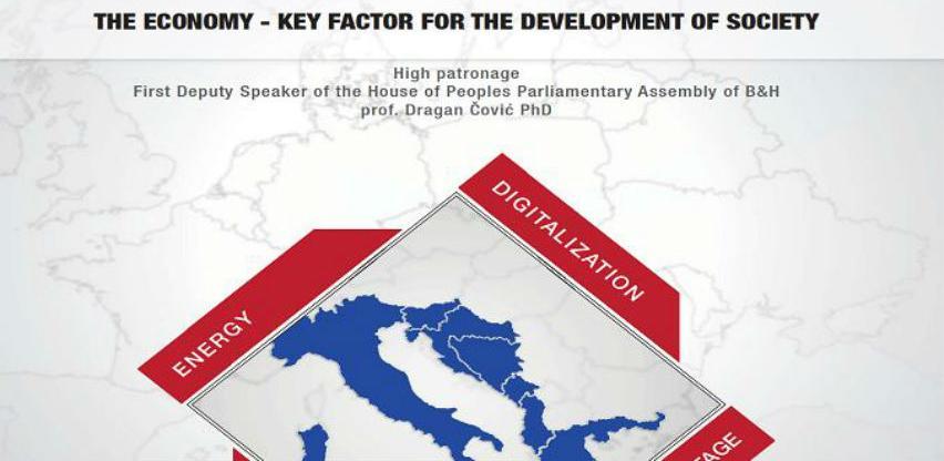 Međunarodna konferencija: Gospodarstvo - ključni čimbenik razvoja društva