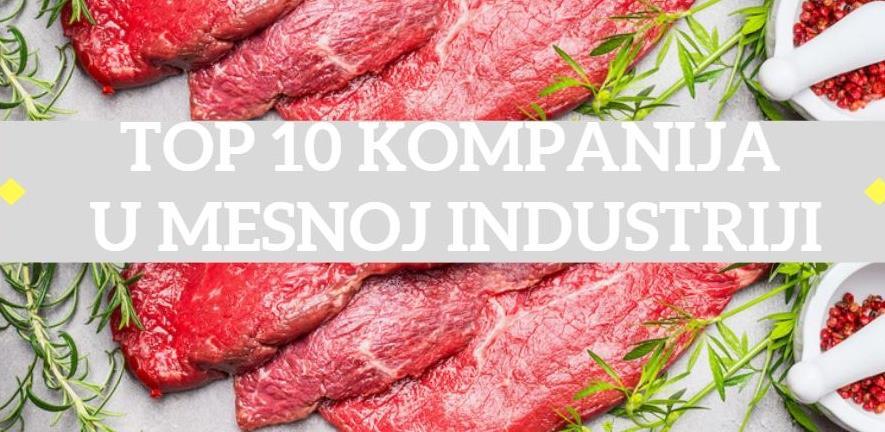 TOP 10 kompanija u mesnoj industriji po prihodu i dobiti u BiH