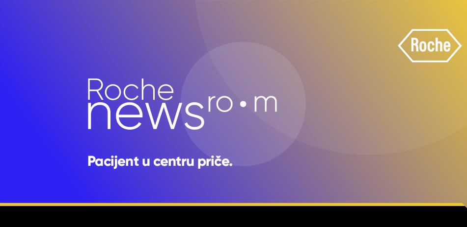 Farmaceutska kompanija pokreće projekat Roche Newsroom - Pacijent u centru priče