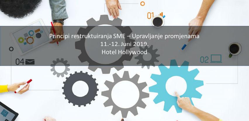 Poziv na seminar: Principi restruktuiranja SME – upravljanje promjenama