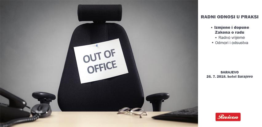 Revicon: Izmjene i dopune Zakona o radu; Radno vrijeme i Odmori i odsustva?