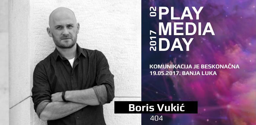 Boris Vukić -  Stručnjak za digitalnu promociju na Play Media Day