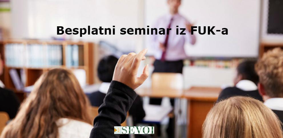 Prijavite se: SEVOI organizuje besplatne seminare iz FUK-a
