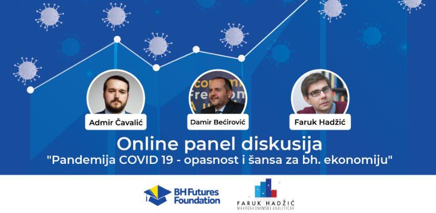 """Sutra online panel """"Pandemija COVID-19 – opasnost i šansa za bh. ekonomiju"""""""