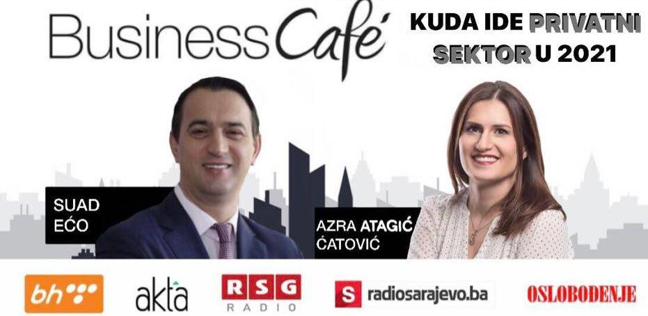 30. Business Cafe: Kuda ide privredni sektor u 2021.