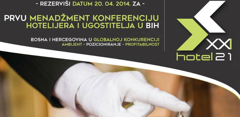 Potvrđeni su svi govornici, panelisti i predavači Prve menadžment konferenciju hotelijera i ugostitelja u BiH.