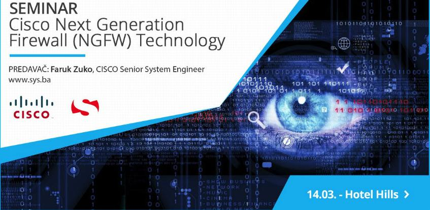 SEMINAR: Cisco Next Generation Firewall Technology