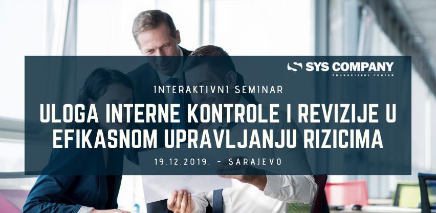Seminar: Uloga interne kontrole i revizije u efikasnom upravljanju rizicima