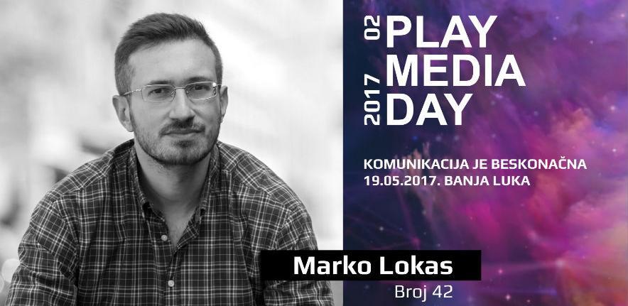 Marko Lokas, web stručnjak dolazi na Play Media Day 02