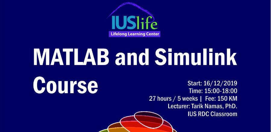 IUS Life centar za cjeloživotno učenje organizuje MATLAB and Simulink Course