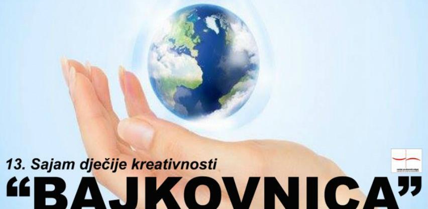 """U Mostaru počinje Sajam dječje kreativnosti """"Bajkovnica"""""""