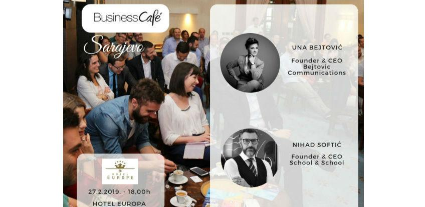 24. Business cafe u Sarajevu - Ono smo što vjerujemo da jesmo