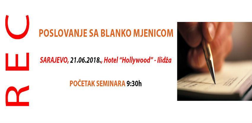 REC seminar: Poslovanje sa blanko mjenicom
