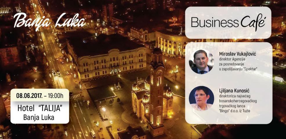 2. banjalučki Business café: Kako pronaći i zadržati vrhunske zaposlenike