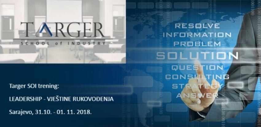 Targer School of Industry trening:Leadership - vještine rukovođenja