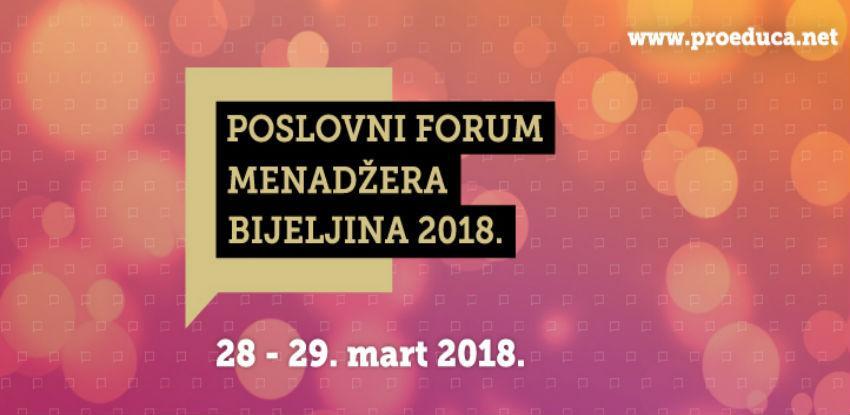 Četvrti Poslovni forum menadžera krajem marta u Bijeljini