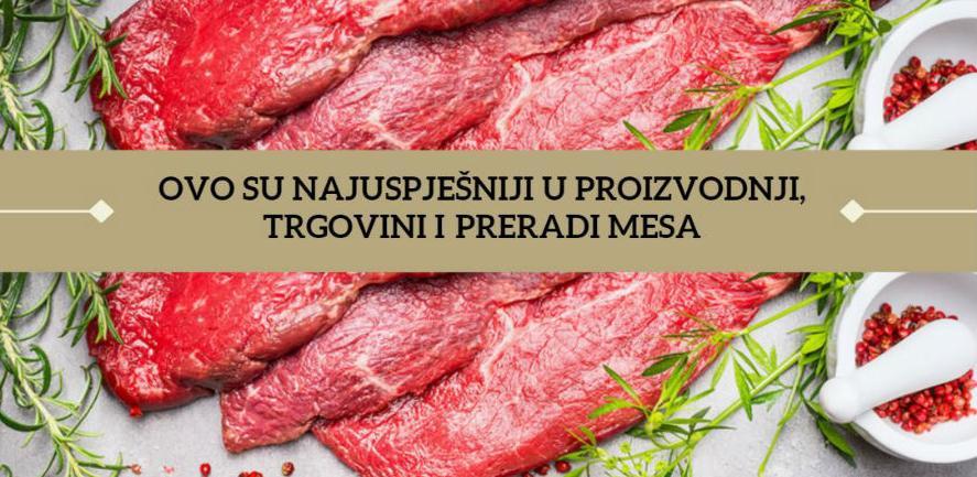 Ovo je top 10 kompanija iz mesne industrije u BiH