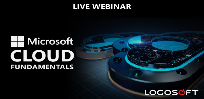 Logosoft webinar: Microsoft Cloud fundamentals