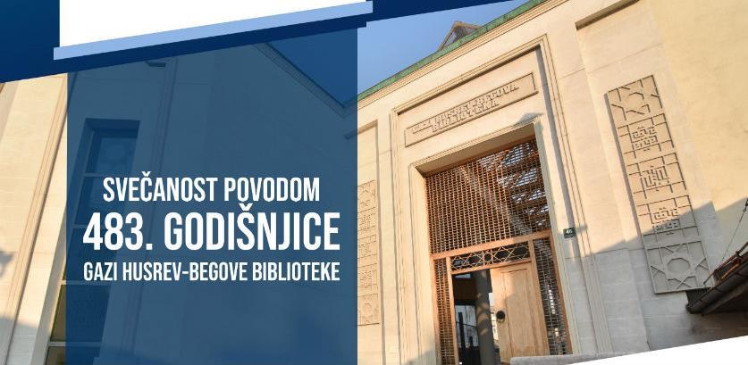 Gazi Husrev-begova biblioteka obilježava 483. godišnjicu