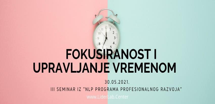 LIDERLAB seminar: Fokusiranost i upravljanje vremenom
