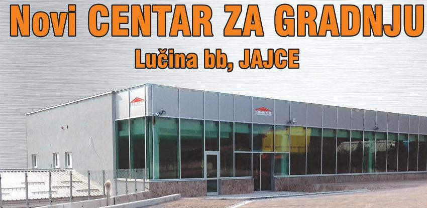 Komotin Jajce 1. augusta otvara Novi centar za gradnju