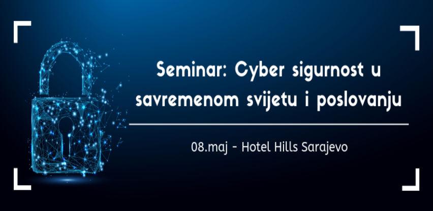 Seminar: Cyber sigurnost u savremenom svijetu i poslovanju