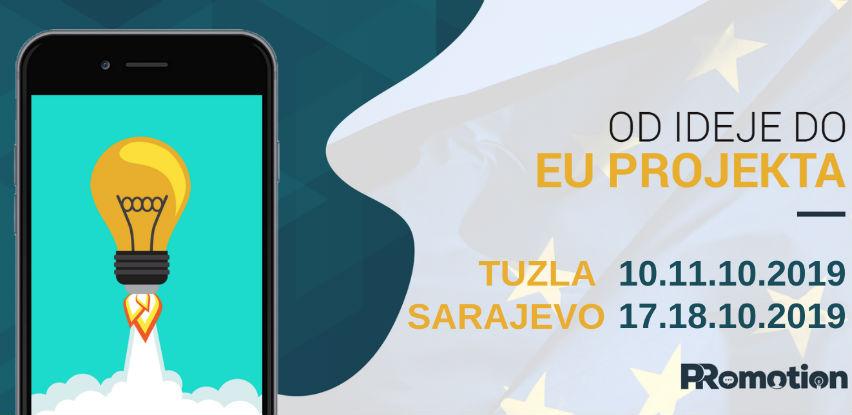 """Iskoristi popust za radionicu """"Od ideje do EU projekta"""" u Tuzli i Sarajevu"""