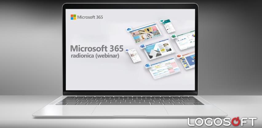 Logosoft Edukacije: Radionica - Microsoft 365 (webinar)