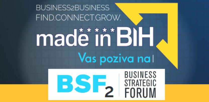 Bussines strategic forum – Made in BiH sutra u Tuzli