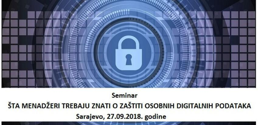 Šta menadžeri trebaju znati o zaštiti osobnih digitalnih podataka?