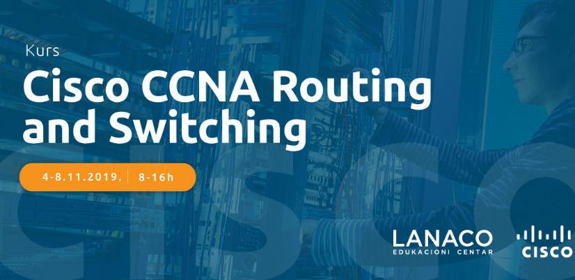 Početak kursa CCNA Routing and Switching