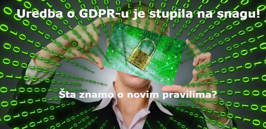 Pravila se moraju poštovati: Koliko će nova Uredba o GDPR-u uticati na BiH?