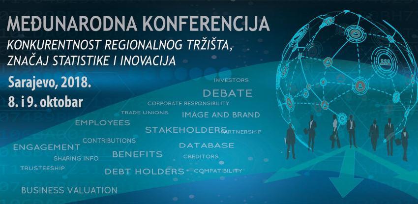 """Konferencija """"Konkurentnosti regionalnog tržišta, značaj statistike i inovacija"""""""