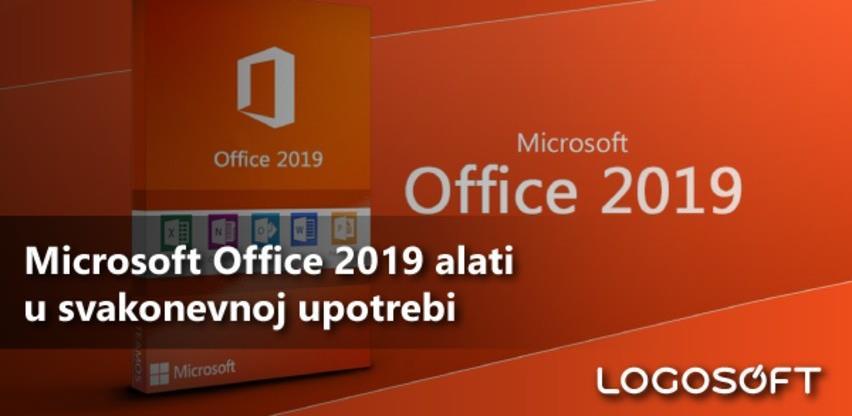 Microsoft Office 2019 alati u svakonevnoj upotrebi