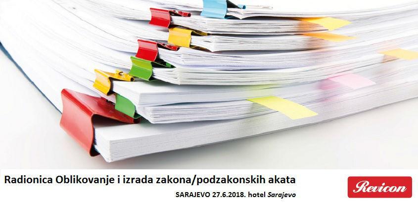 Radionica: Oblikovanje i izrada zakona/podzakonskih akata