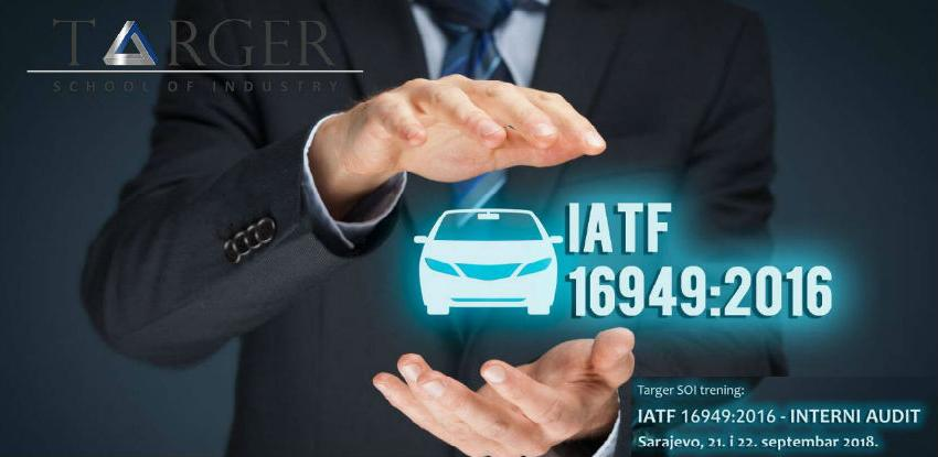 Targer SOI trening: IATF 16949:2016 – Interni audit